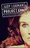 Project Eva (Dutch Edition)