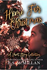 Home for Christmas: A Short Story Collection Kindle Edition