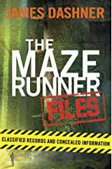 The Maze Runner Files (Maze Runner) Kindle Edition