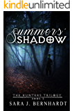 Summers' Shadow (Hunters Trilogy Book 2)