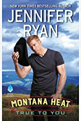 Montana Heat: True to You Kindle Edition