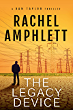 The Legacy Device: (A Dan Taylor spy novel series short story)