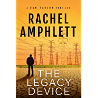 The Legacy Device: (A Dan Taylor spy novel series short story prequel)