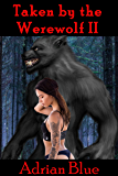 Taken by the Werewolf II (English Edition)