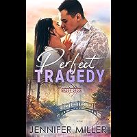 Perfect Tragedy (Mason Creek #5)