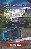 Mystery Child (Mission: Rescue)