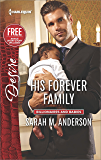 His Forever Family: A Billionaire Boss Workplace Romance (Billionaires and Babies Book 2425)