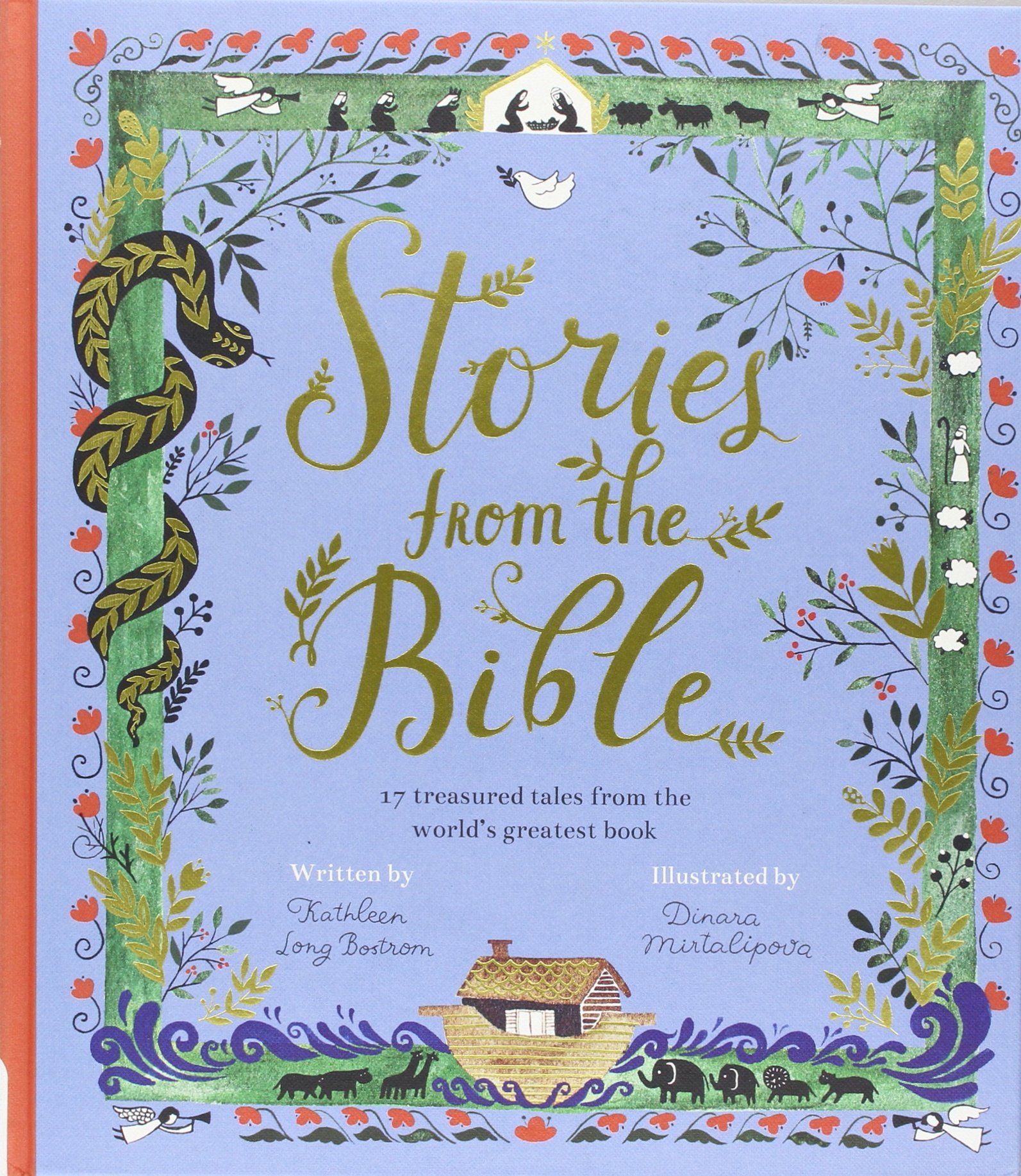Read Online Stories from the Bible: 17 Treasured Tales from the World's Greatest Book PDF