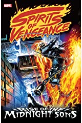 Spirits of Vengeance: Rise of the Midnight Sons (Ghost Rider/Blaze: Spirits of Vengeance (1992-1994)) Kindle Edition
