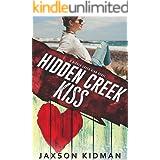 Hidden Creek Kiss (Hidden Creek High Book 6)