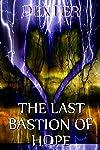 THE LAST BASTION OF HOPE: Resurrect The Heathens (Poetic Lyrics Book 2) (English Edition)