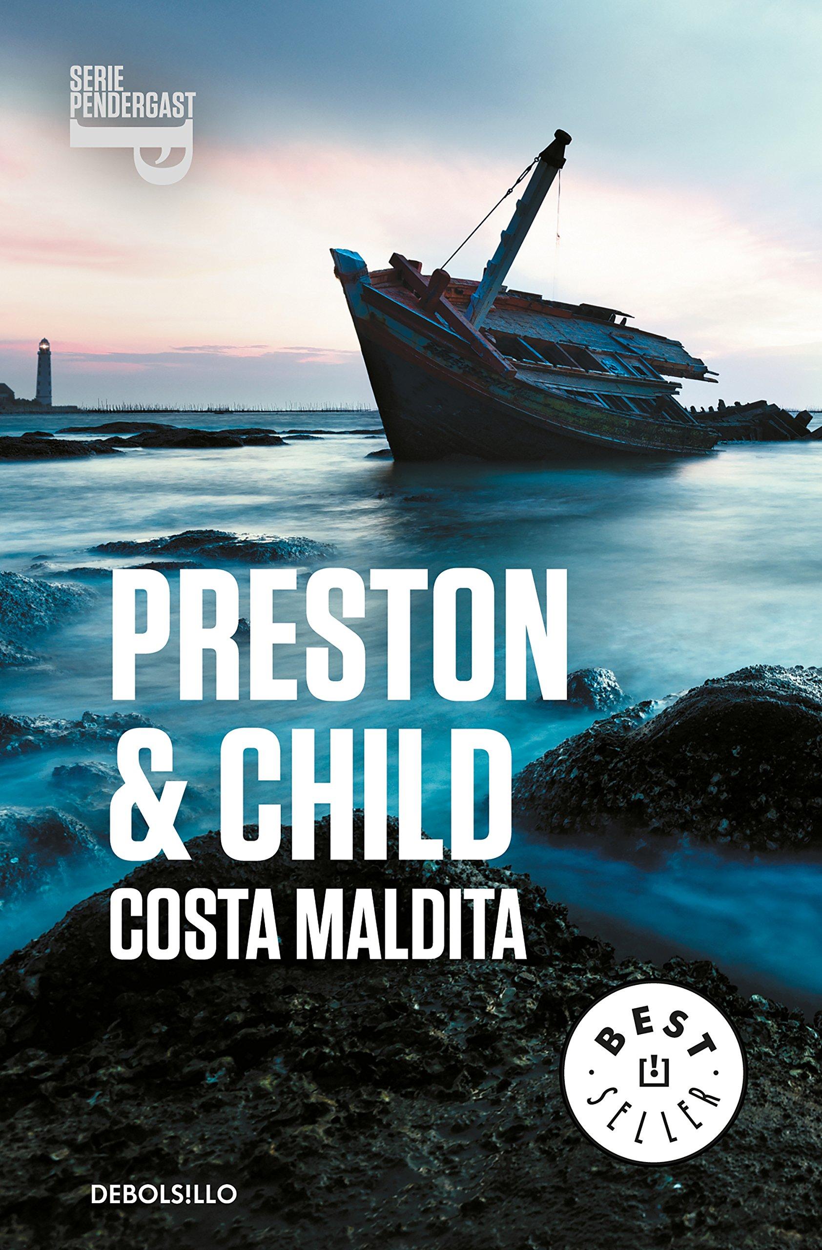 Costa maldita (Inspector Pendergast 15): Amazon.es: Preston, Douglas, Child, Lincoln, Juan Luis Trejo Álvarez;: Libros