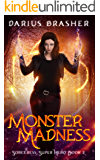 Monster Madness: Sorceress Super Hero Book 2