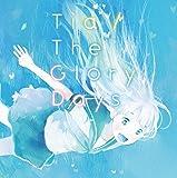 The Glory Days[CDのみ]