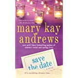 Save the Date: A Novel