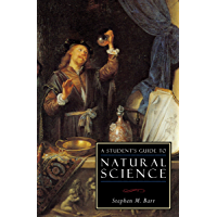 A Student's Guide to Natural Science (ISI Guides to the Major Disciplines) (English Edition)