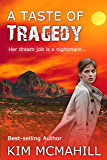 A Taste of Tragedy (Risky Research Series Book 2)