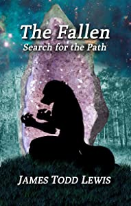 The Fallen: Search for the Path (Thurian Saga Book 6)