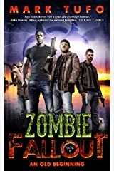 Zombie Fallout 8:  An Old Beginning Kindle Edition