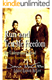 Run and Text Me Freedom: Underground Cellroad