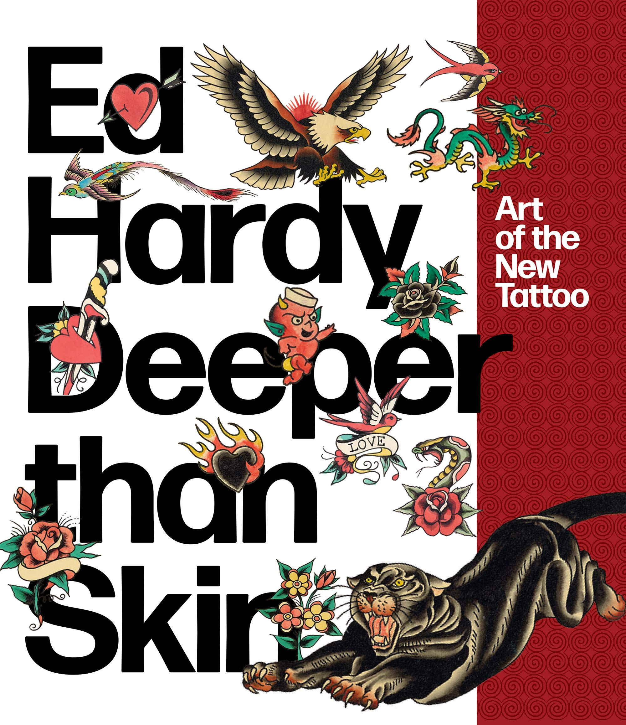 super popular 092cf bb9f2 Ed Hardy: Deeper than Skin: Art of the New Tattoo: Karin ...