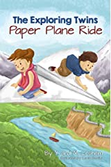 The Exploring Twins: Paper Plane Ride Kindle Edition