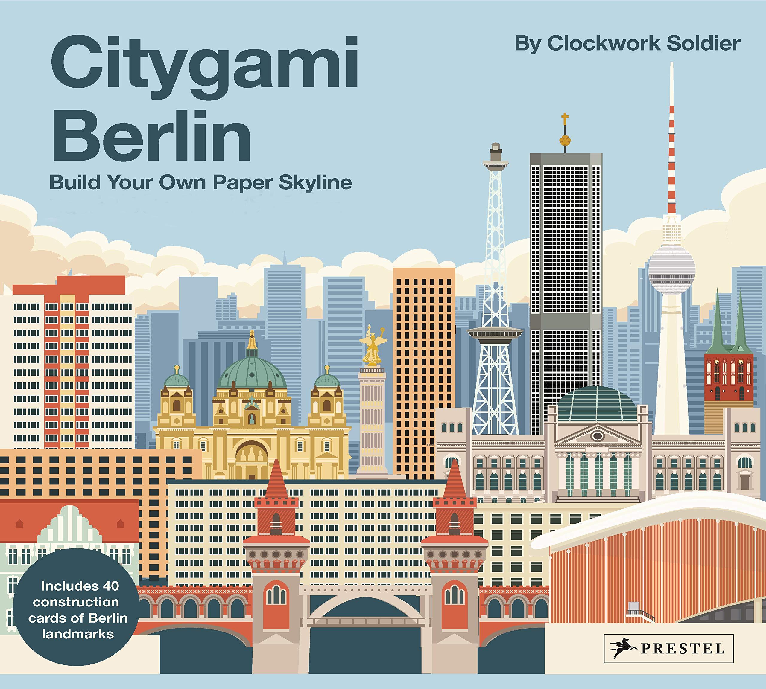 Citygami Berlin  Build Your Own Paper Skyline   Gestalte Aus Papier Die Bauwerke Der Stadt