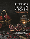 From a Persian Kitchen: Authentic recipes and fabulous flavours from Iran