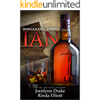 Unbreakable Stories: Ian (Unbreakable Bonds Short Story Collections Book 4)