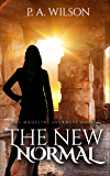 The New Normal: A Romantic Magical Quest Series (The Madeline Journeys Book 2)