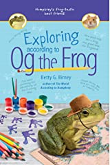Exploring According to Og the Frog Kindle Edition
