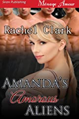 Amanda's Amorous Aliens (Siren Publishing Menage Amour) Kindle Edition