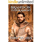 Brandon - Tudor Knight (The Brandon Trilogy Book 2)