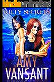 Kilty Secrets: Time-Travel Urban Fantasy Thriller with a Killer Sense of Humor (Kilty Series Book 5)