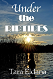 Under the Riptides