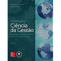 Introdução à Ciência da Gestão: Modelagem e Estudos de Caso com Planilhas Eletrônicas