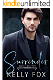 Surrender (Wrecked Book 2)