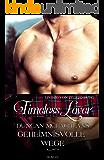 Timeless Lover: Duncan McLachlans geheimnisvolle Wege (German Edition)