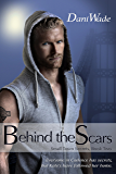 Behind the Scars (Small Town Secrets Book 2)