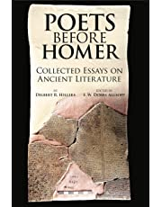 Poets Before Homer: Collected Essays on Ancient Literature