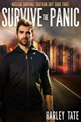 Survive the Panic (Nuclear Survival: Southern Grit Book 3) Kindle Edition