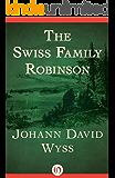The Swiss Family Robinson (Everyman's Library Children's Classics)