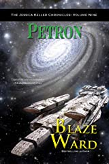 Petron (The Jessica Keller Chronicles Book 9) Kindle Edition