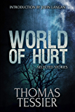 World of Hurt: Selected Stories