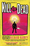 Kill the Dead (Sandman Slim, Book 2)