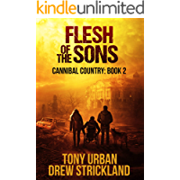 Flesh of the Sons: A Post Apocalyptic Thriller (Cannibal County Book 2) book cover