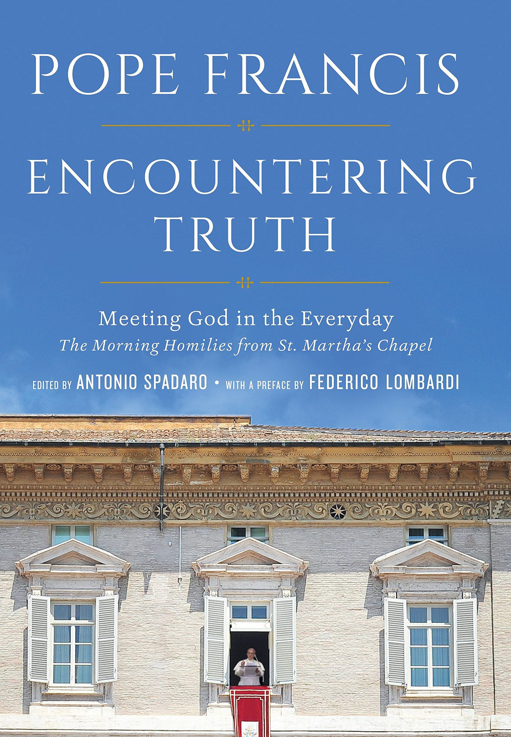 Encountering Truth: Meeting God in the Everyday pdf epub