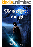 Planeshifter Knight (The Blademage Saga Book 4)
