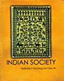 Indian Society Textbook in Sociology for Class XII