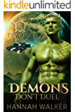Demons Don't Duel (Demonic Tales Book 3)